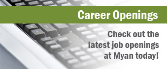 Career Openings - Check out the latest job openings at Myan today!